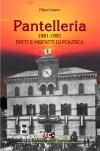 Pantelleria Fatti e Misfatti di Politica
